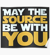 May The Source Be With You Poster