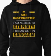 SKI INSTRUCTOR - SARCASM TEES AND HOODIE Pullover Hoodie