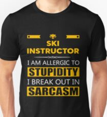 SKI INSTRUCTOR - SARCASM TEES AND HOODIE Unisex T-Shirt