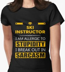 SKI INSTRUCTOR - SARCASM TEES AND HOODIE Women's Fitted T-Shirt