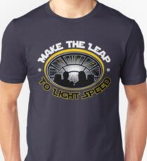 Make the Leap To Light Speed Unisex T-Shirt