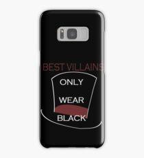 Best villains only wear black Samsung Galaxy Case/Skin