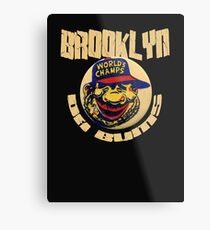 brooklyn bums Metal Print