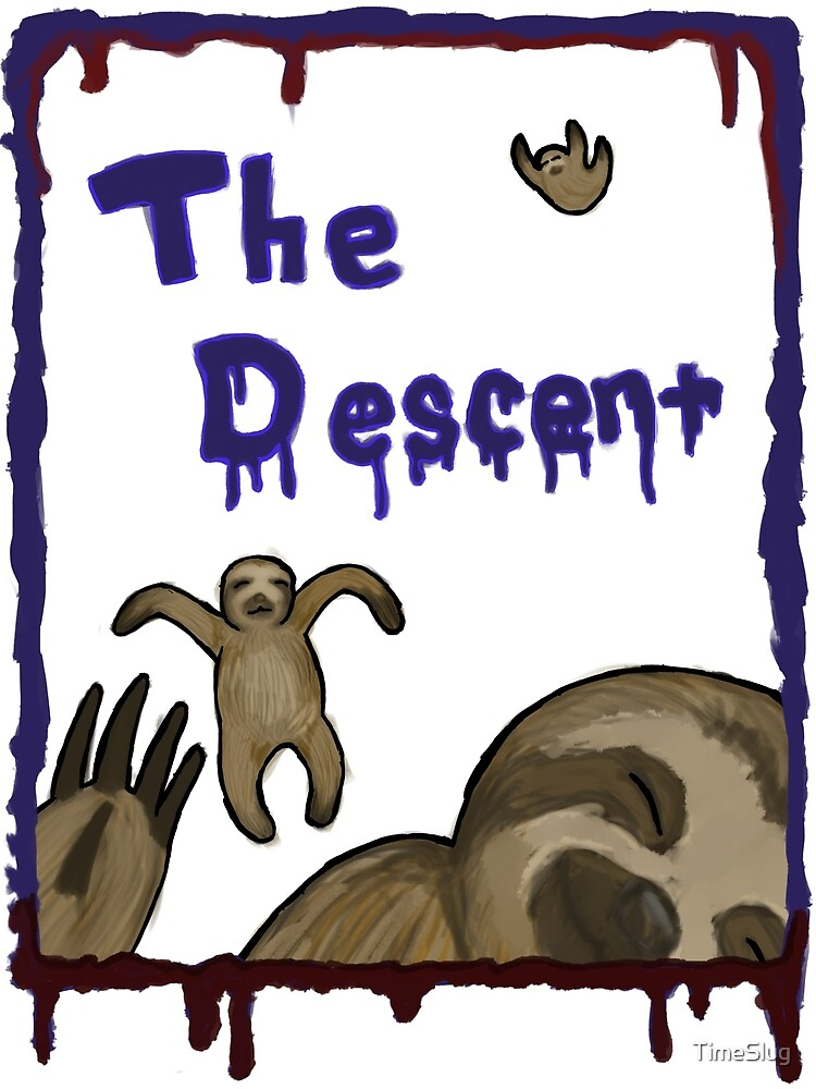 The Descent by TimeSlug