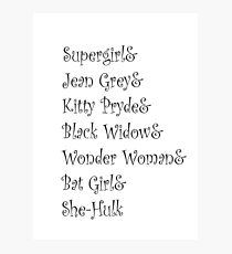 Female Superheroes in black text Photographic Print