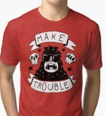 Make trouble - anarchy gorilla Tri-blend T-Shirt