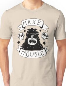 Make trouble - anarchy gorilla Unisex T-Shirt