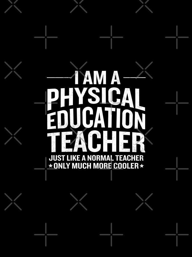 Funny Im A Cool Physical Education Pe Teacher Gift Graphic T Shirt