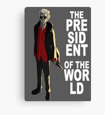 The President of the World Canvas Print