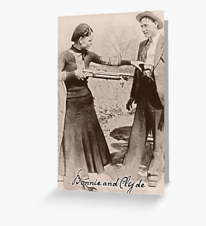 Bonnie and Clyde I Greeting Card