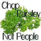 Chop Parsley by Jboo88