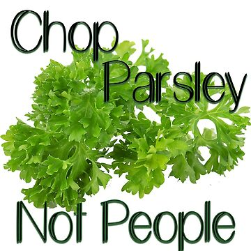 Chop Parsley by Jboo88