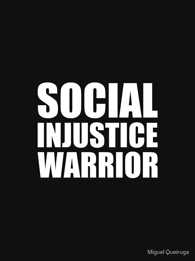 Social Injustice Warrior by qqqueiru