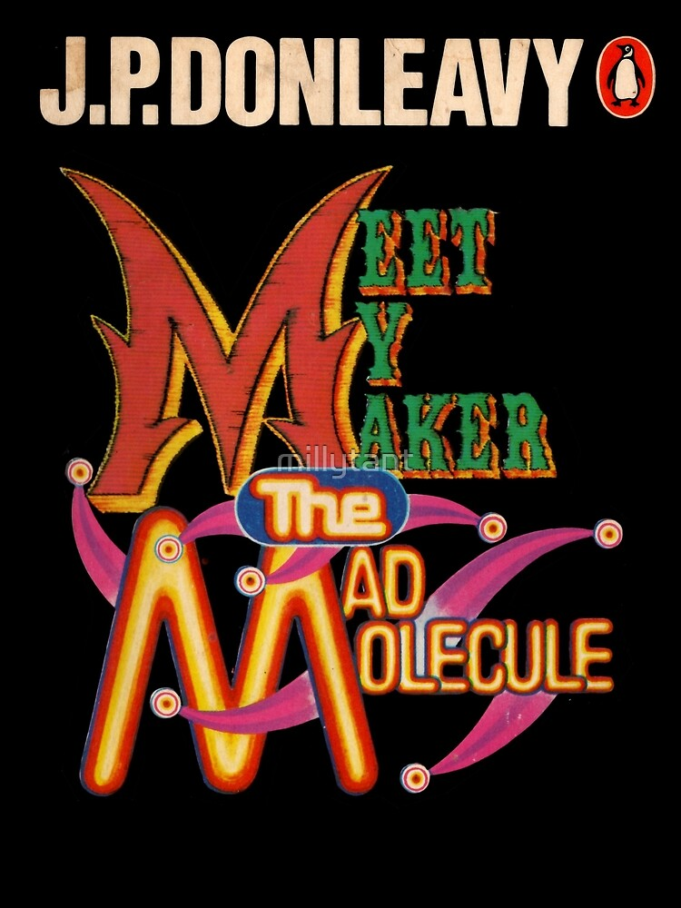 Meet My Maker The Mad Molecule by millytant