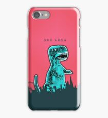 Grr Argh iPhone Case/Skin