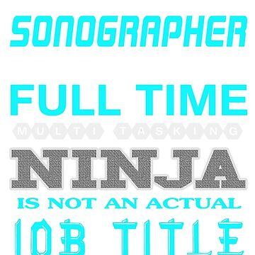 SONOGRAPHER - JOB TITLE SHIRT AND HOODIE by Emmastone