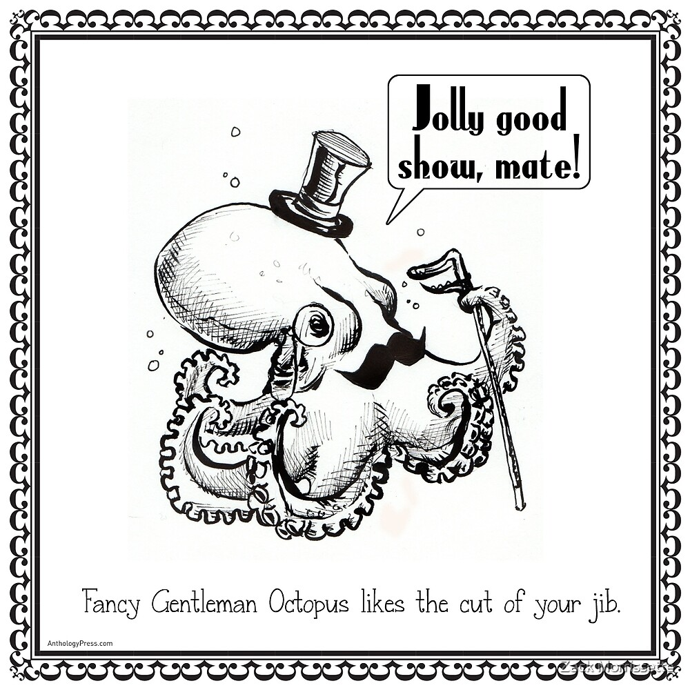 Fancy Gentleman Octopus by Zack Morrissette