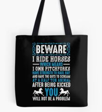 Beware I Ride Horses Funny Horse Lover Quotes Gift Tote Bag