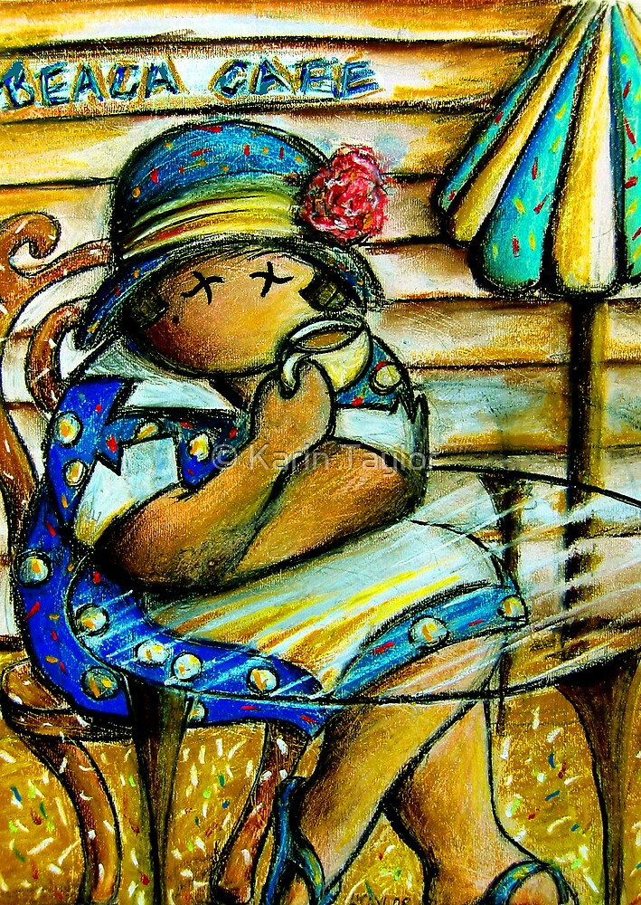 Beach Cafe Maiden by Karin Taylor