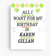 Birthday Gillan Canvas Print