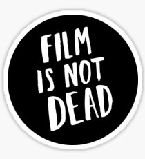 Film is not dead (black) Sticker