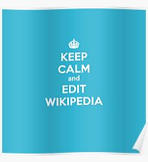 keep calm and edit wikipedia Poster