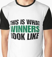 This is what winners look like Graphic T-Shirt