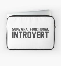 Functional Introvert Laptop Sleeve
