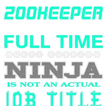 ZOOKEEPER - JOB TITLE SHIRT AND HOODIE by Emmastone