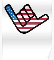 Hang Loose - American Flag Poster