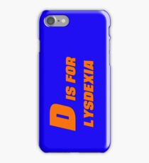 D is for Lysdexia iPhone Case/Skin