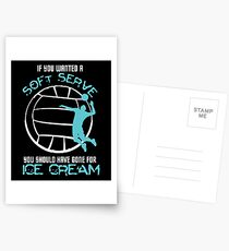 If You Wanted Soft Serve Volleyball Shirt Postcards