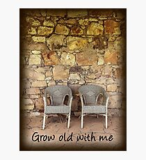 Grow Old With Me Photographic Print