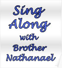 Sing Along with Brother Nathanael Poster