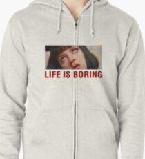 Sudadera con capucha y cremallera Life is boring (Pulp Fiction) - shirt phone and ipad case