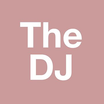 The DJ by MamaTees