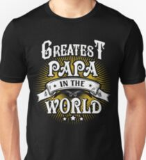 Greatest Papa In The World T Shirt T-Shirt