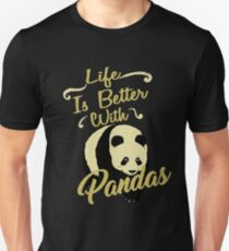 Life Is Better With Pandas Unisex T-Shirt