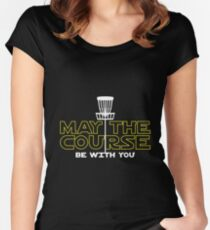 May The Course Be With You Shirt Women's Fitted Scoop T-Shirt