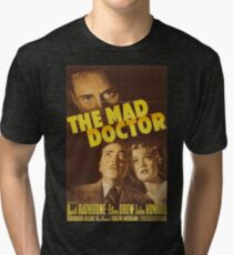 The Mad Doctor, vintage horror movie poster Tri-blend T-Shirt