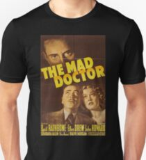 The Mad Doctor, vintage horror movie poster Unisex T-Shirt