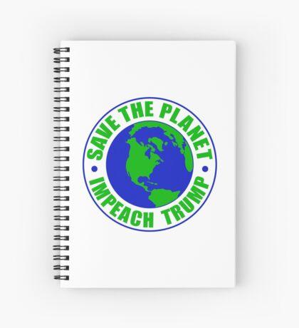 Save The Planet Impeach Trump Spiral Notebook