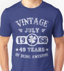 Birthday July 1968 49 Years Of Being Awesome Unisex T-Shirt