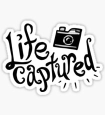 Life Captured Sticker