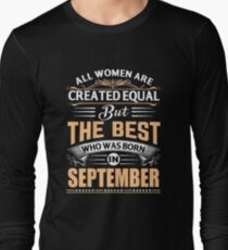 All women are created equal but the best who was born in September T-Shirt