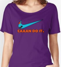 Caaan do it! Women's Relaxed Fit T-Shirt