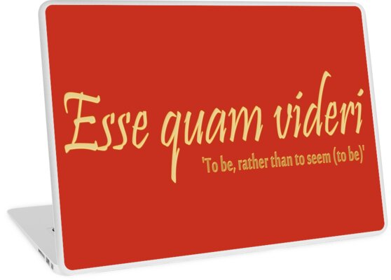 Esse quam videri, To be, rather than to seem (to be) -version 2 by MHen