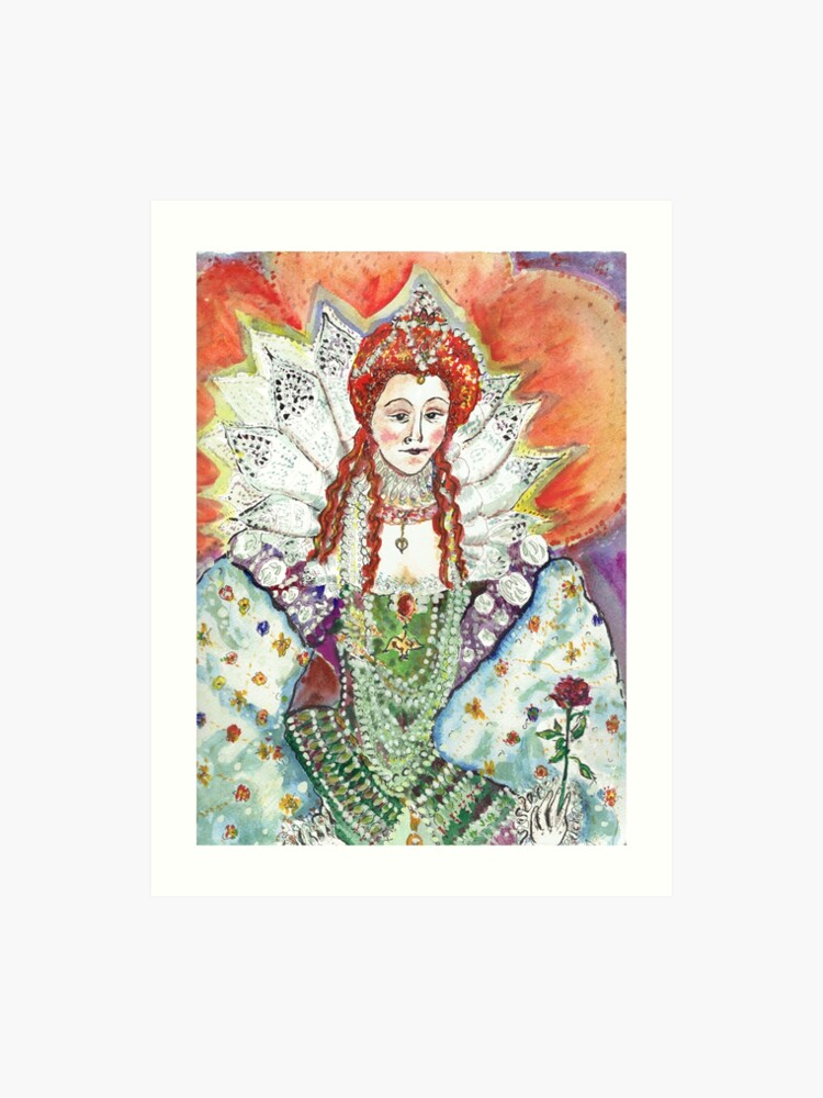 Queen Elizabeth 1 One Crown To Rule Them All Art Print