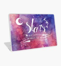 To the stars ACOMAF Quote Laptop Skin