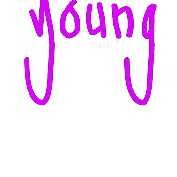 """young"" handwritten by zilskilnilfril"